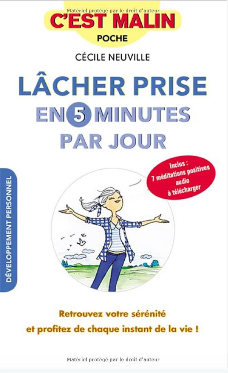 Livre Lâcher prise en 5 minutes par jour - Cécile Neuville
