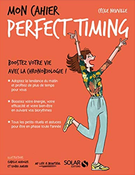 Mon Cahier Perfect Timing - Cécile Neuville