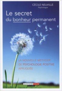 Le Secret du Bonheur Permanent de Cécile Neuville
