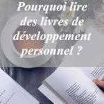 Et vous qu'est-ce qui vous fait ouvrir un livre de développement personnel ?